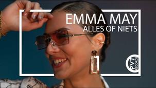 Emma May - Alles Of Niets (Officiële videoclip)