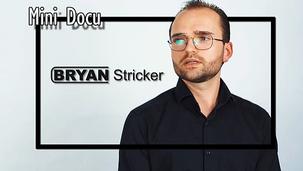 Bryan Stricker - Mini Docu