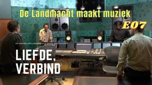 Landmacht maakt muziek - E07 - Liefde, Verbind