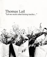 "Thomas Lail: ""Let me recite what history teaches..."""