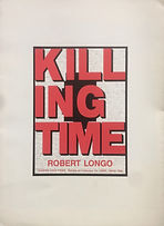 Robert Longo: Killing Time Galleria Joan Prats, Barcelona 1993 essay by Thomas Lail