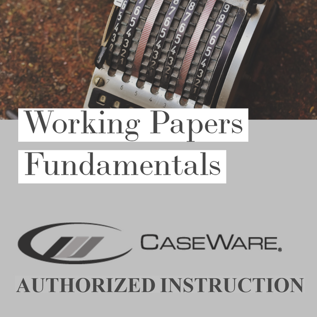 CaseWare Working Papers Fundamentals