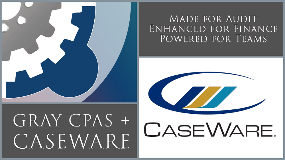 Gray CPAs + CaseWare = Excellence in GASB Reporting