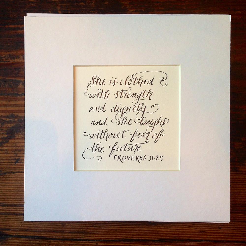 Proverbs 31 25 Calligraphy.JPG