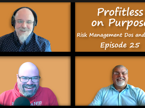 POP 25: Risk Management Dos and Don'ts, Smaller Deductions, Donor Control, Gift Acceptance Policy