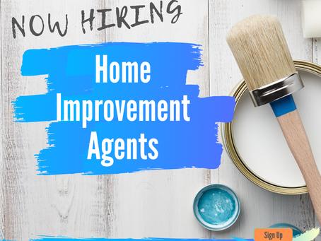 Home Improvement Representatives Needed!