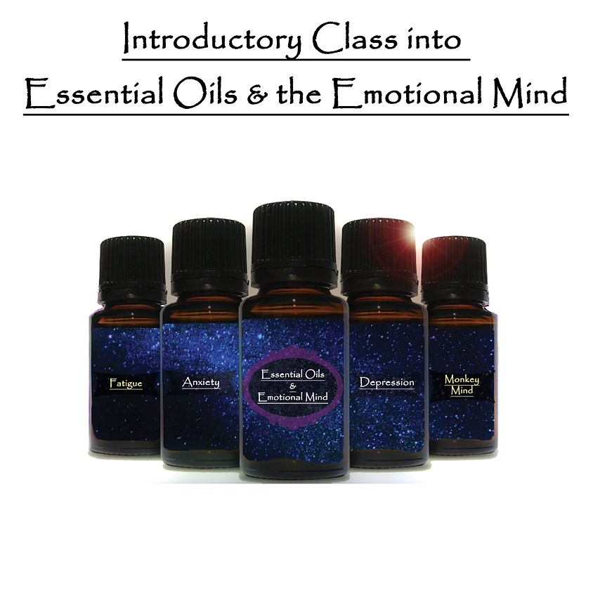 Introduction Class into Essential Oils & the Emotional Mind
