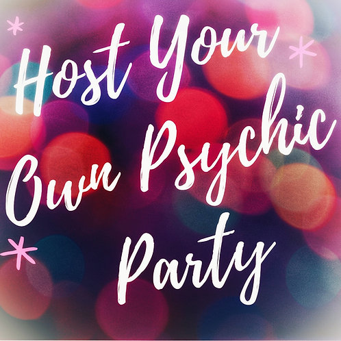 Host Your Own Psychic Party