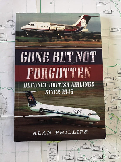 Gone but not forgotten defunct British Airlines book