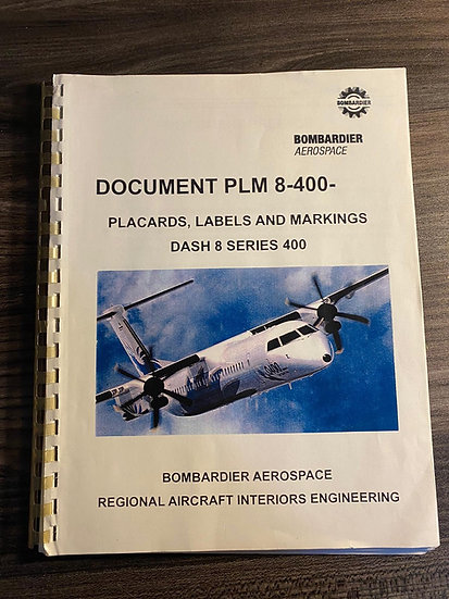 Q400 placards, labels and markings manual