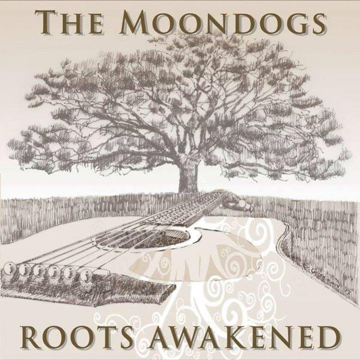 The Moondogs Roots Awakened Album Cover