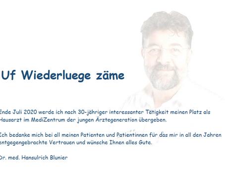 """Dr. med. Hansulrich Blunier sagt """"Uf Wiederluege zäme"""""""