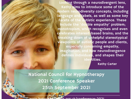 'Embracing the neurodiversity-affirming hypnotherapist ethos' - a talk at the 2021 NCH Conference.