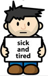 sick and tired.jpg