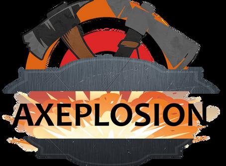 Axeplosion Challenge Week 1