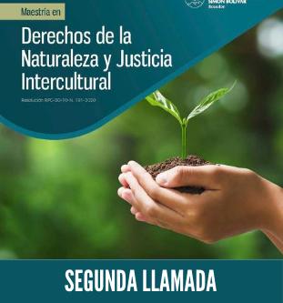 Segunda llamada para la Maestría en Derechos de la Naturaleza