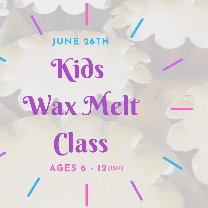 Kids Wax Melt Class Daytime! Playtime!