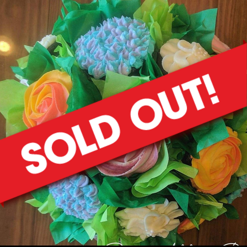 SOLD OUT - Cupcake Bouquet Workshop - 2-4pm