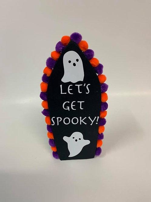 Let's Get Spooky Halloween décor