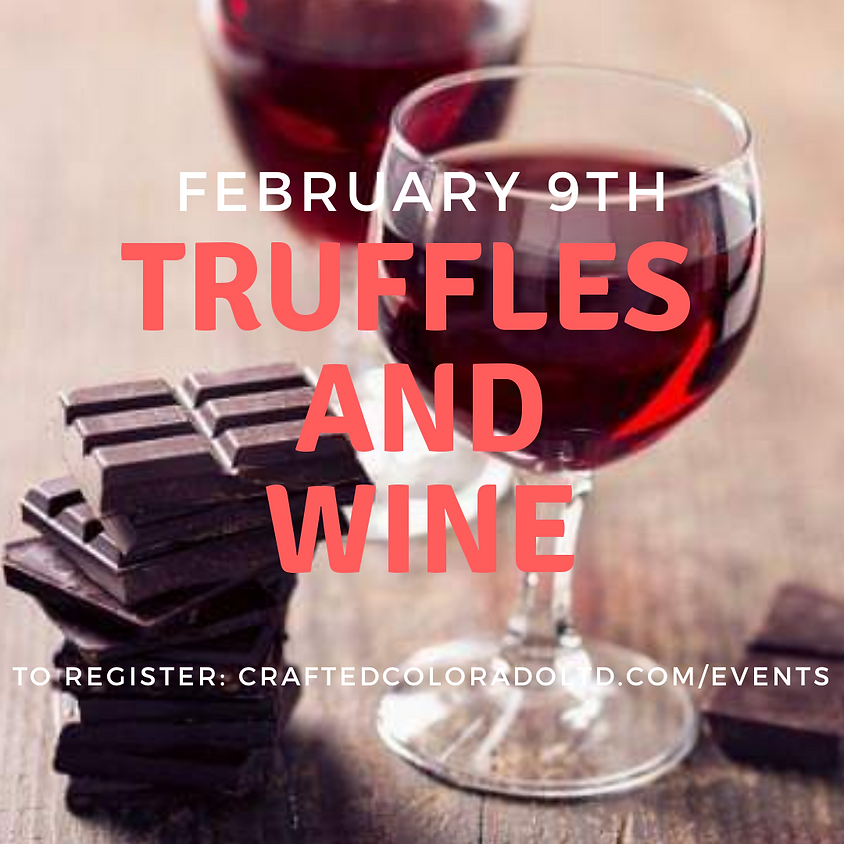 Truffles & Wine (21+ only event)