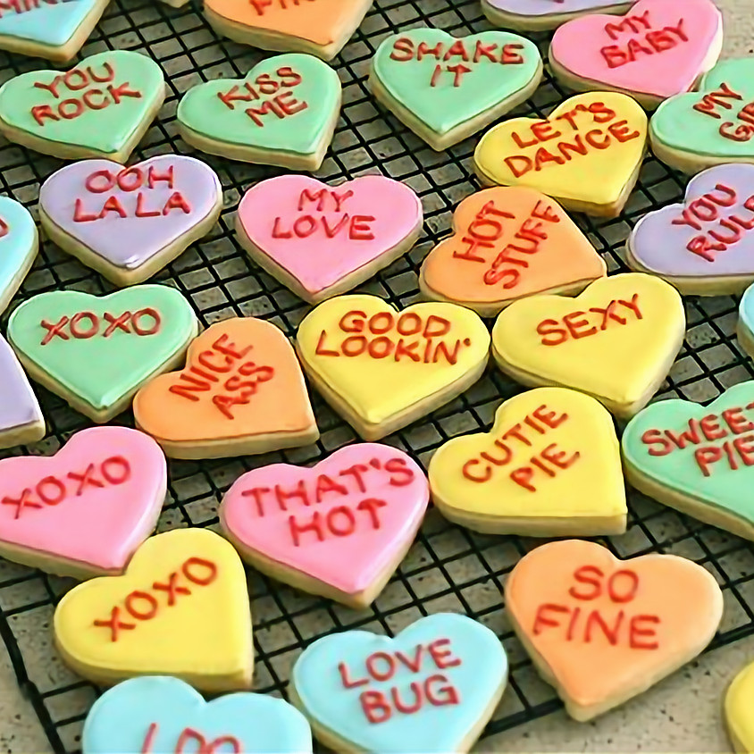 Conversation Heart Cookie Decorating (21+ only)