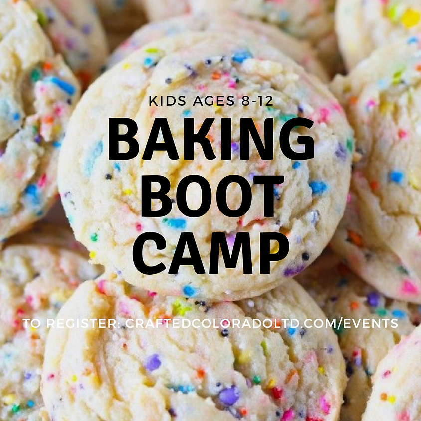 Baking Boot-Camp, ages 8-12 - COOKIES