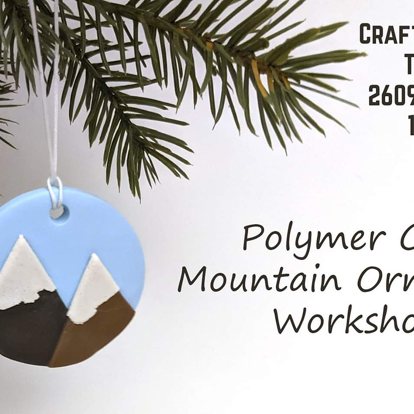 Polymer Clay Mountain Ornament Workshop
