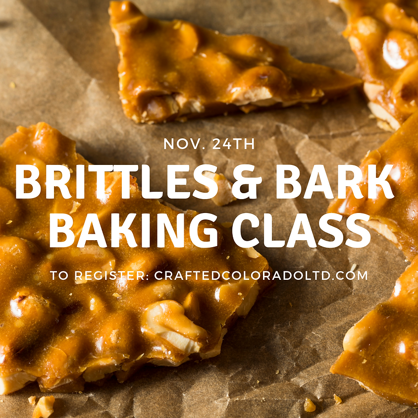 SOLD OUT - Gourmet Brittles & Bark