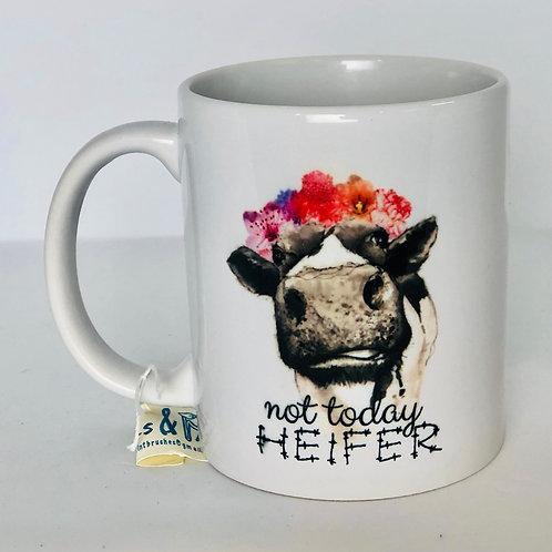 Mug - Not Today Heifer