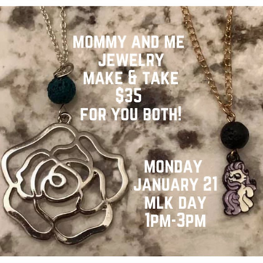 Mommy & Me Jewelry Make and Take