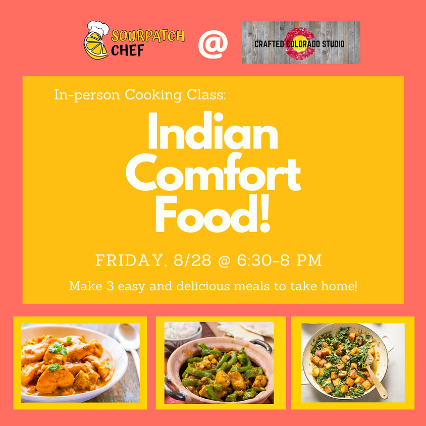 In-person Indian Comfort Food Class