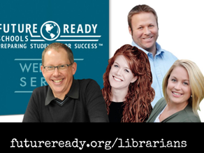 Future Ready Librarians – What's Not to Love?