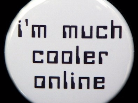 We're so much cooler online…
