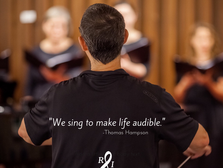 We sing to make life audible.