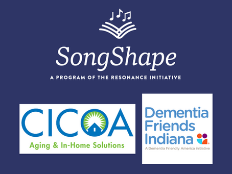 SongShape Collaborates with CICOA Aging & In-Home Solutions and Dementia Friends Indiana