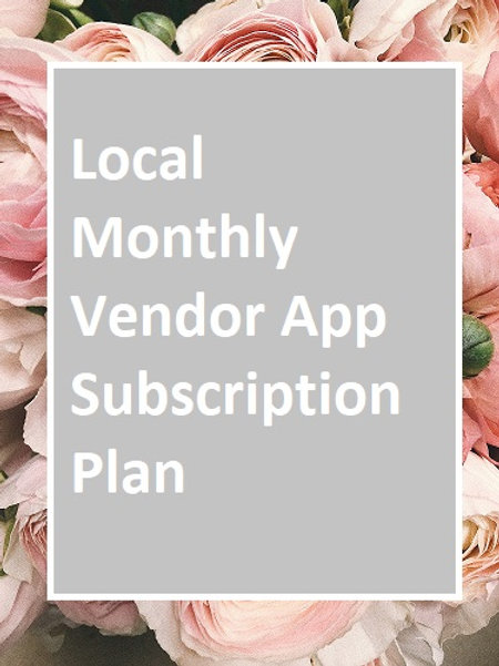 Local Vendor Monthly App Subscription Plan
