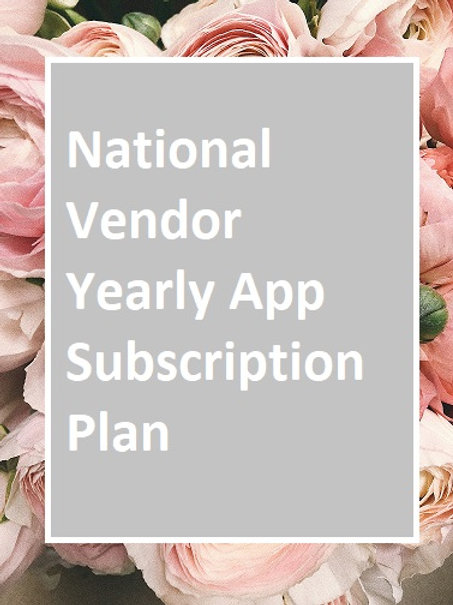 National Vendor Yearly App Subscription Plan