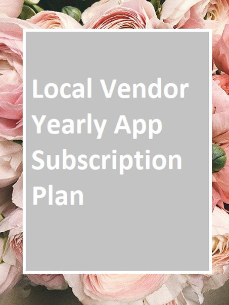 Local Vendor Yearly App Subscription Plan