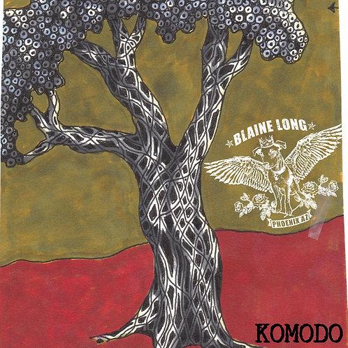 KOMODO (Blaine Long)