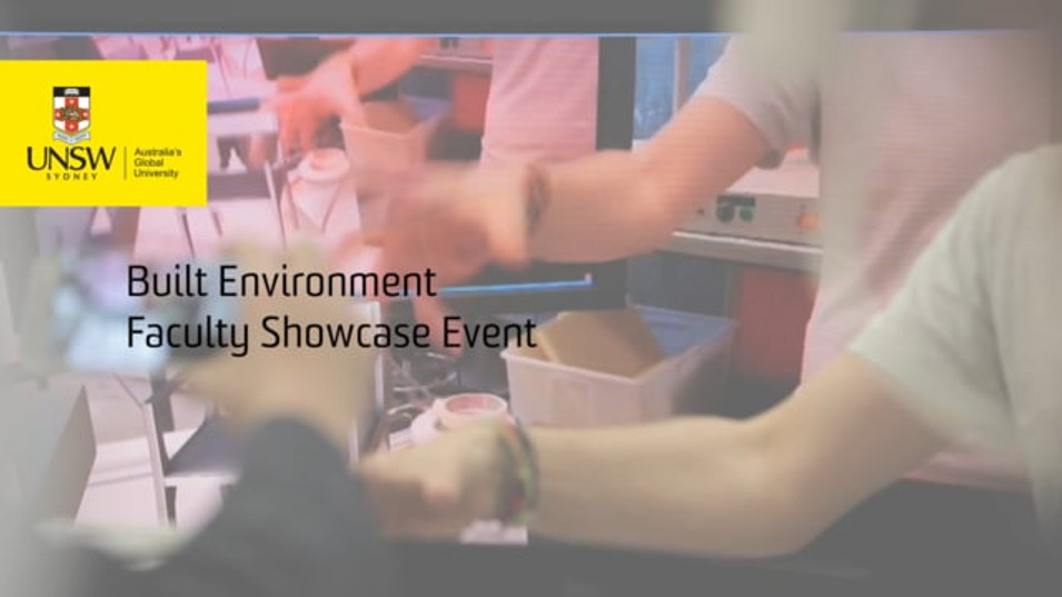 UNSW Faculty Showcase Event - Built Environment