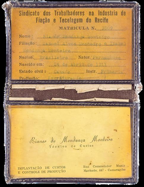 Carteira do Sindicato dos Trabalhadores na Indústria de Fiação e Tecelagem do Recife e cartão de visita de Bianor quando foi promovido.