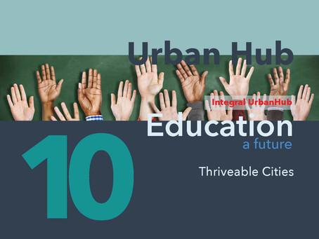 Urban Hub 10 - Education