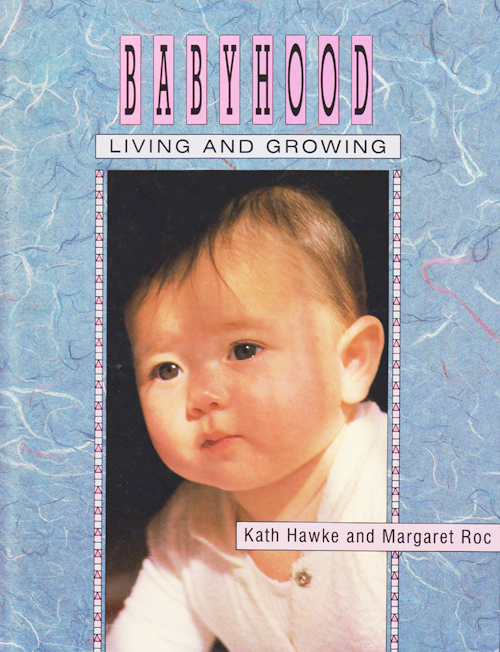 Living and Growing Babyhood