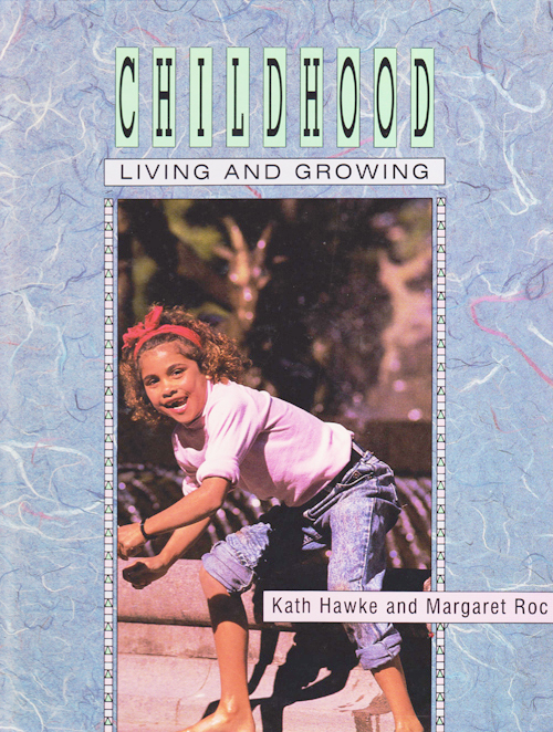 Living and Growing Childhood