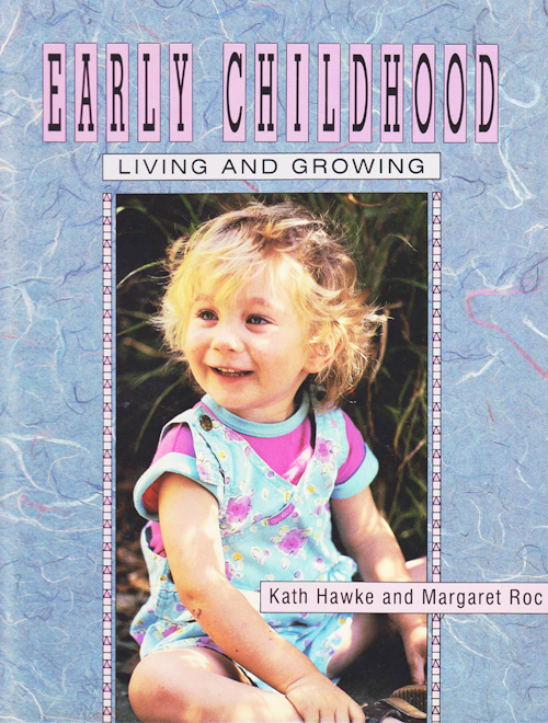 Living and Growing Early Childhood