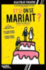 15632714299348_et-si-on-se-mariait_45113