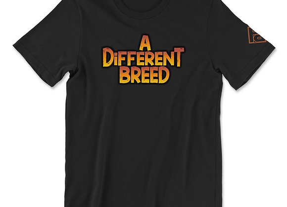 """""""A Different Breed"""" Tee"""