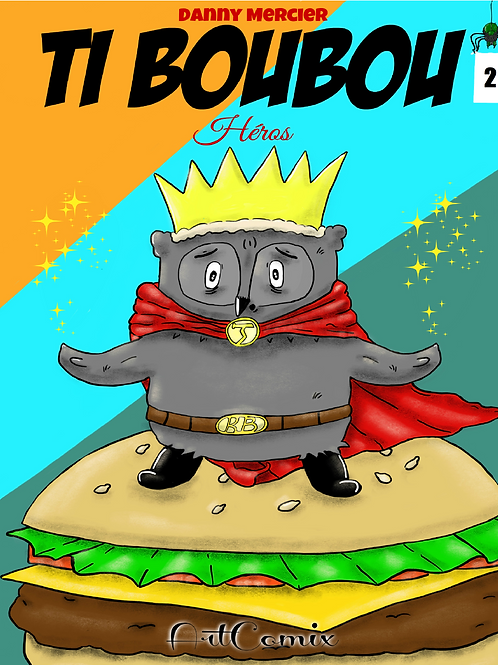Tiboubou: Héros Volume 2
