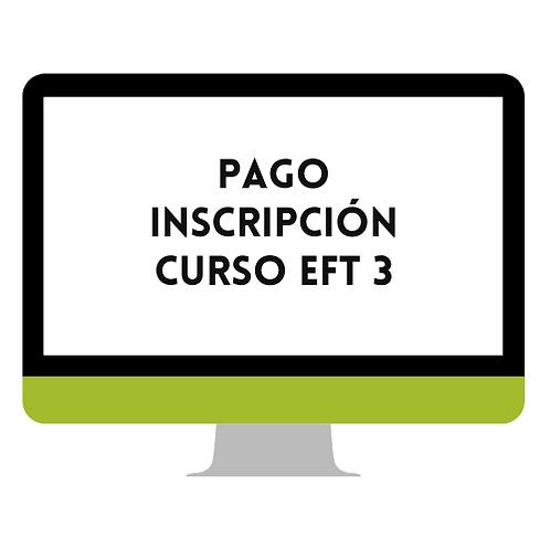 INSCRIPCIÓN Y PAGO EN EL CURSO DE EFT NIVEL 3
