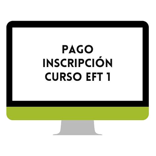INSCRIPCIÓN Y PAGO DEL CURSO DE EFT NIVEL 1